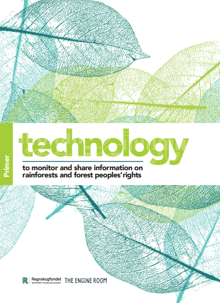 Technology for monitoring rainforests and rights for forest peoples: A primer
